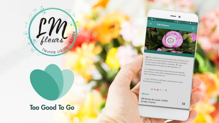 Retrouvez LM Fleurs sur l'application Too Good To Go (anti-gaspillage)